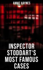 Inspector Stoddart's Most Famous Cases (ebook)