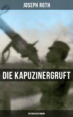 Die Kapuzinergruft: Historischer Roman (ebook)