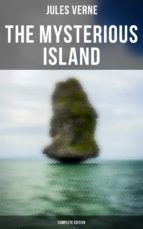 The Mysterious Island Trilogy: Shipwrecked in the Air, The Abandoned & The Secret of the Island (Complete Edition) (ebook)