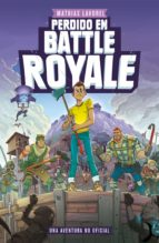 Perdido en Battle Royale (eBook)