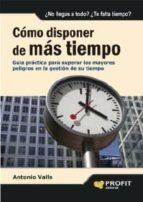 CÓMO DISPONER DE MÁS TIEMPO