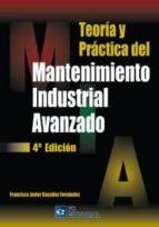 TEORÍA Y PRÁCTICA DEL MANTENIMIENTO INDUSTRIAL AVANZADO (ebook)