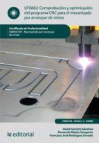 Comprobación y optimización del programa CNC para el mecanizado por arranque de viruta. FMEH0109