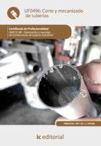 Corte y mecanizado de tuberías. FMEC0108