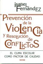 Prevención de la violencia y resolución de conflictos (ebook)