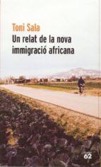 Un relat de la nova immigració africana (ebook)