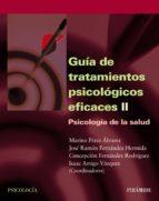 Guía de tratamientos psicológicos eficaces II (ebook)