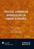 TEXTOS JURÍDICOS BÁSICOS DE LA UNIÓN EUROPEA