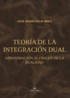 Teoría de la integración dual (ebook)