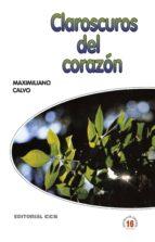 CLAROSCUROS DEL CORAZÓN