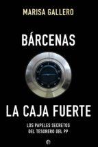 Bárcenas. La caja fuerte (ebook)