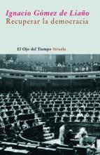 Recuperar la democracia (ebook)