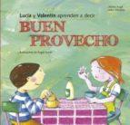 Lucia y Valentín aprenden a decir buen provecho (ebook)