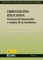 Orientación Educativa. Procesos de innovación y mejora de la enseñanza (ebook)