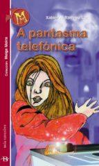 A pantasma telefónica (ebook)