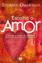 Escolha o amor (ebook)