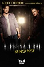 Supernatural - Nunca Mais (ebook)