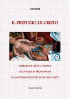 Il Prepuzio di Cristo (ebook)