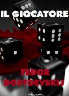 Il Giocatore (ebook)