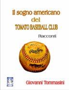 Il sogno americano del TOMATO BASEBALL CLUB  (ebook)