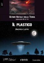 Il plastico - L'ultimo Natale sulla Terra ep. #2 di 10 (ebook)