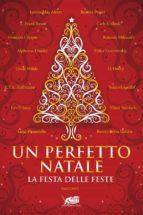 Un perfetto Natale. Storie classiche della festa delle feste (ebook)