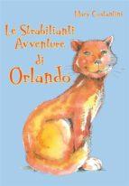Le strabilianti avventura di Orlando (ebook)
