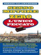 Sesso Motore Zero: l'unico peccato (ebook)