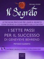 Il Segreto. I sette passi per il successo di Genevieve Behrend (ebook)