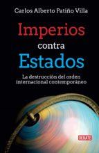 IMPERIOS CONTRA ESTADOS