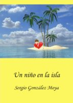 UN NIÑO EN LA ISLA (ebook)