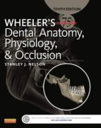 Wheeler's Dental Anatomy, Physiology and Occlusion - E-Book (ebook)