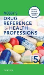 Mosby's Drug Reference for Health Professions - E-Book (ebook)