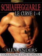 SCHIAFFEGGIARLE LE CURVE 1-4