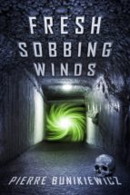 Fresh Sobbing Winds (ebook)