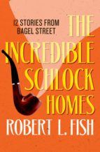 The Incredible Schlock Homes (ebook)