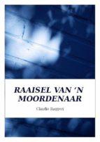 Raaisel Van 'N Moordenaar (ebook)