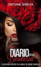 Dal Diario Della Baronessa: Le Avventure Erotiche Della Moglie Del Barone Beardley (ebook)