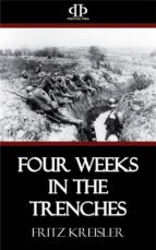 Four Weeks in the Trenches (ebook)
