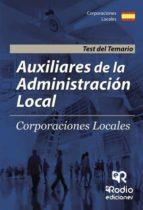 AUXILIARES DE LA ADMINISTRACIÓN LOCAL. TEST DEL TEMARIO