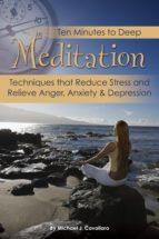 Ten Minutes to Deep Meditation (ebook)