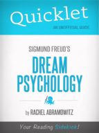 QUICKLET ON FREUD'S DREAM PSYCHOLOGY (CLIFFSNOTES-LIKE BOOK SUMMARIES)