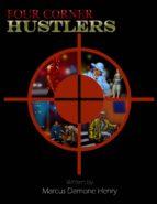 FOUR CORNER HUSTLERS