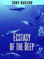 ECSTASY OF THE DEEP