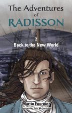 The Adventures of Radisson 2, Back to the New World (ebook)