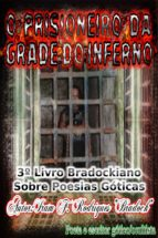 O Prisioneiro Da Grade Do Inferno (ebook)