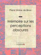 Mémoire sur les perceptions obscures (ebook)