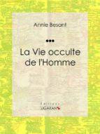 La Vie occulte de l'Homme (ebook)