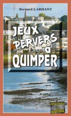 Jeux pervers à Quimper (ebook)