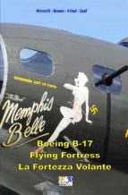 B-17 Flying Fortress - La Fortezza Volante (ebook)
